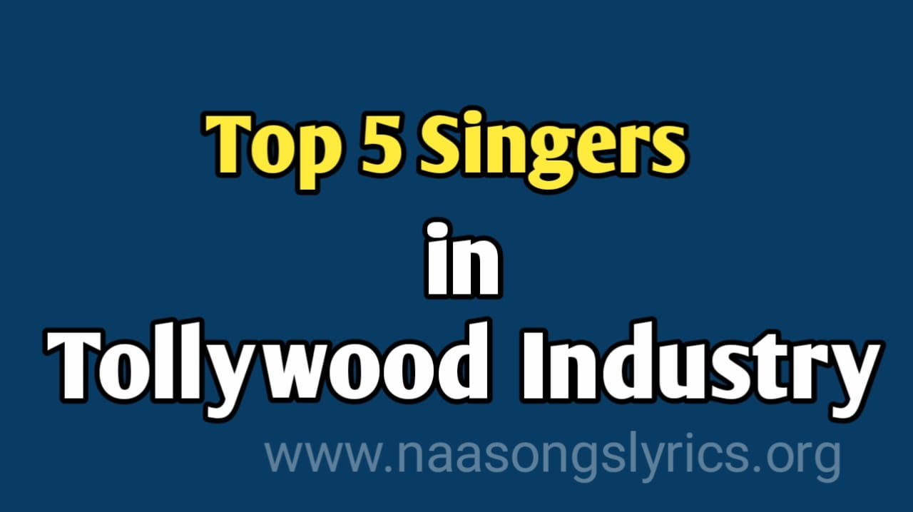Tollywood top 5 singers