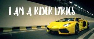 I-Am-A-Rider-Lyrics