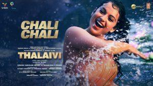Chali Chali - Thalaivi (2021) Hindi